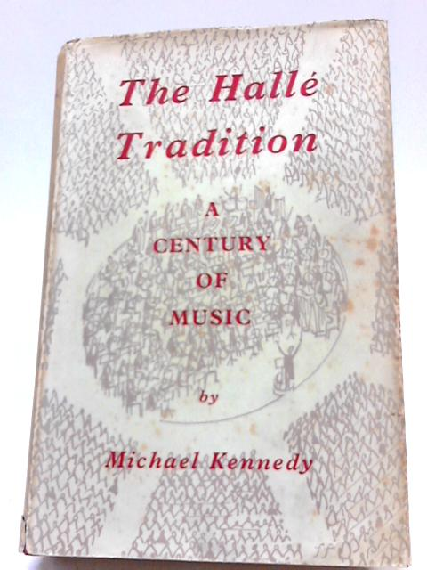 Halle Tradition by Michael Kennedy