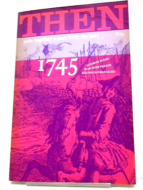 Then 1745 by Elizabeth Gundrey