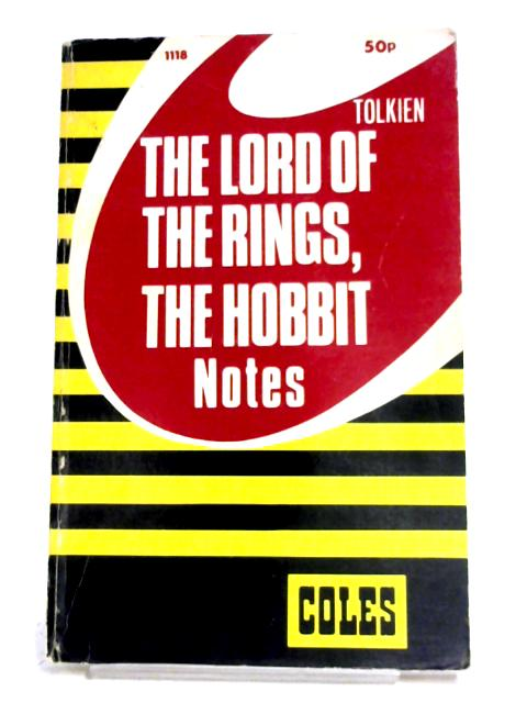 "Coles Notes On ""The Lord Of The Rings"" & ""The Hobbit"" by William Ready"