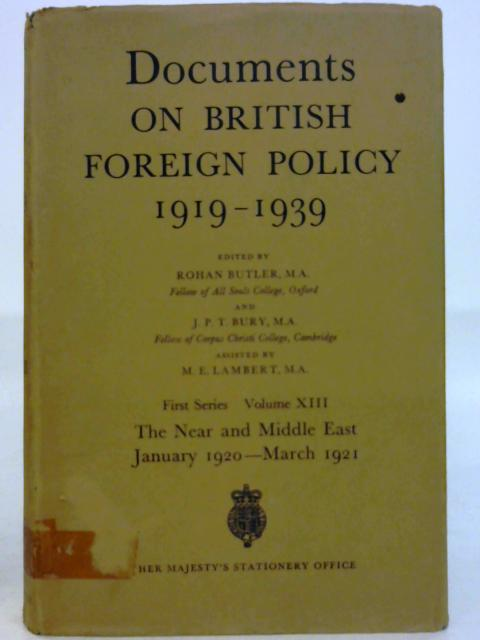 Documents on British Foreign Policy 1919-1939: First Series, Volume XIII by Rohan Butler [ed]