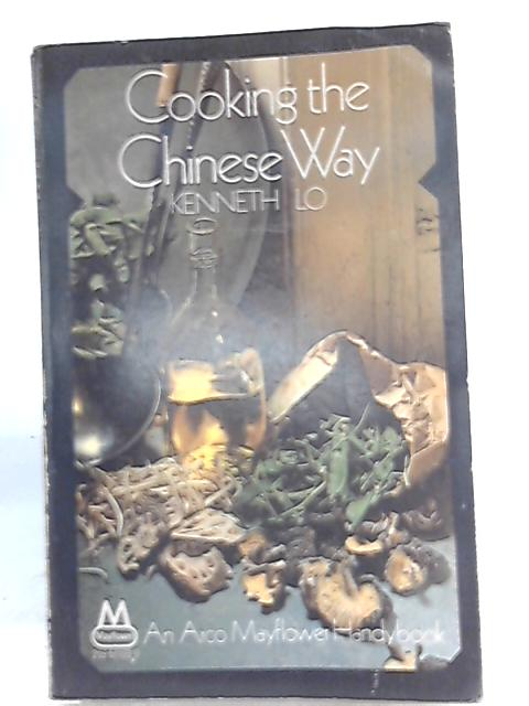 Cooking the Chinese Way By Kenneth Lo