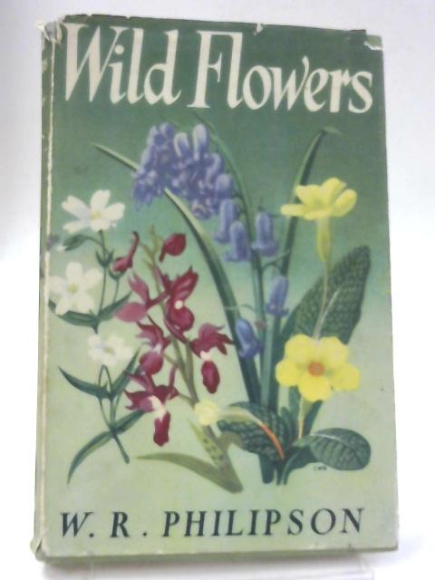 Wild Flowers By W R Philipson