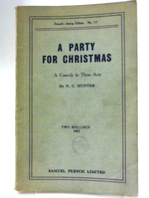A Party for Christmas - by N C. Hunter