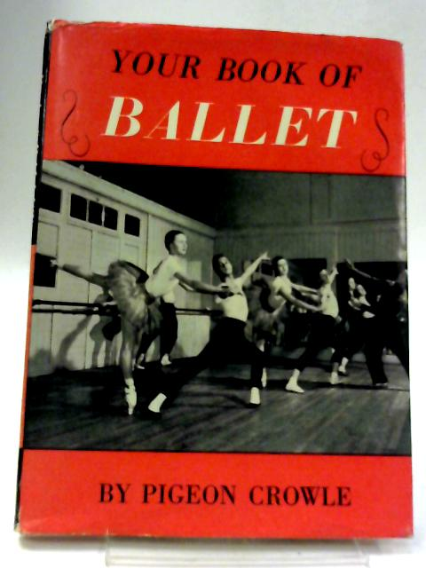 Your Book of Ballet By Peter L. Moldon