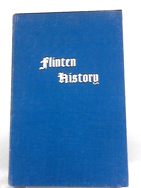 Flinten History: Being the Story of Pakefield and its Church By B. P. W. Stather Hunt