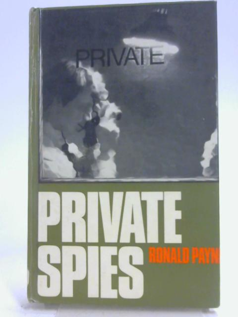 Private Spies By Ronald Payne