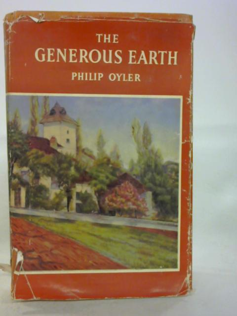 The Generous Earth By Philip Oyler