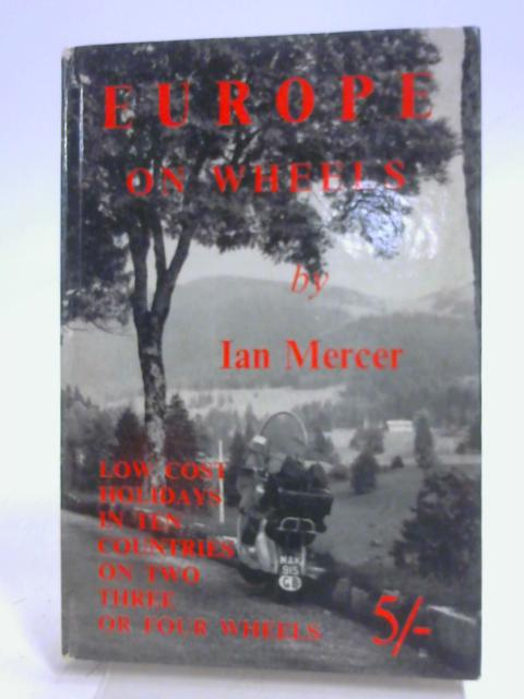 Europe on Wheels By Ian Mercer
