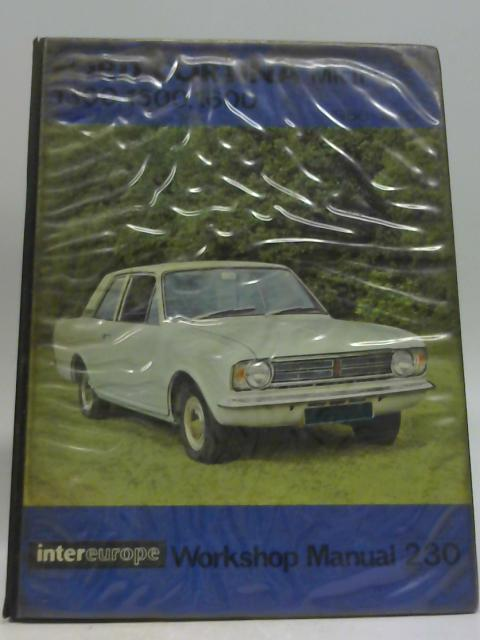 Workshop Manual Ford Cortina Mk II 1966-1970 by unknown