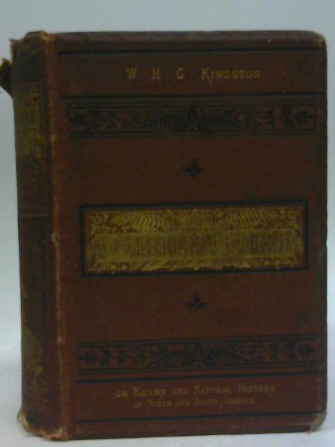 The Western World by William H G Kingston