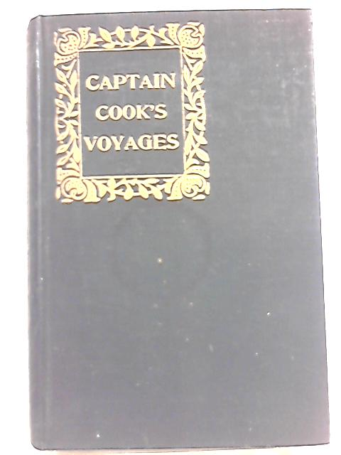 Captain Cook's Voyages Round the World By D. Laing Purves
