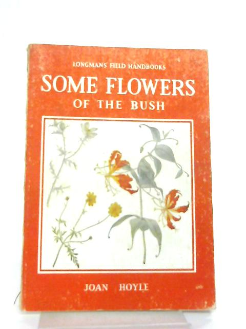 Some Flowers of the Bush By John Hoyle