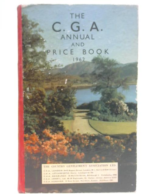 C. G. A. Annual and Price Book 1962 by None