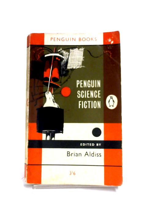 Penguin Science Fiction By Brian Aldiss (Editor)
