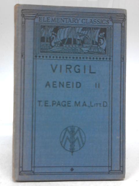 P Vergili Maronis Aeneidos Lib II By T E Page, et al