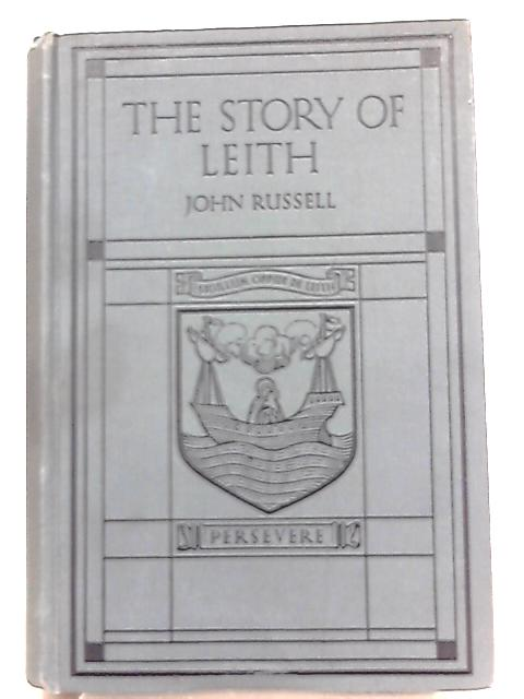 The Story of Leith By John Russell
