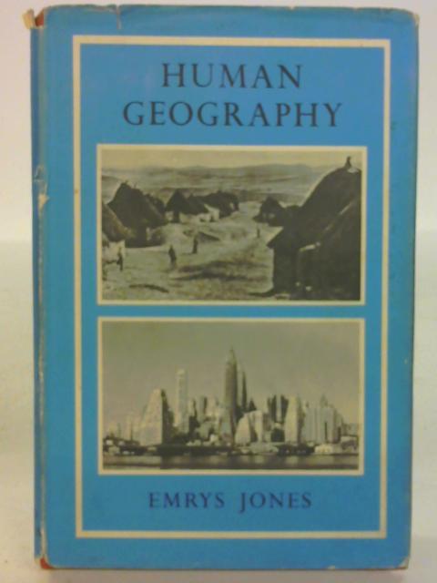 Human Geography by Emrys Jones By Emrys Jones