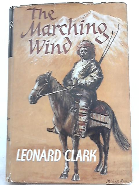 The Marching Wind By Leonard Clark