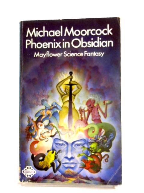 Phoenix In Obsidian By Michael Moorcock