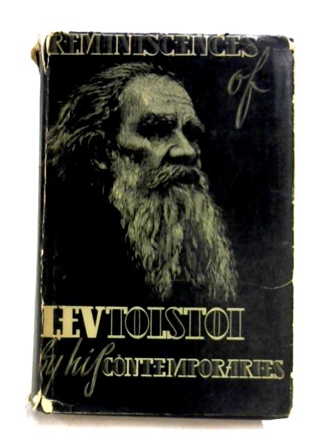 Reminiscences Of Levtolstoi By His Contemporaries by Various