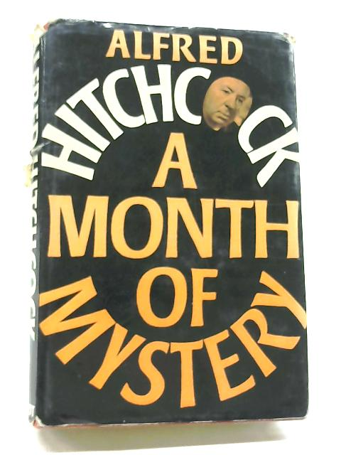 A Month of Mystery By Alfred Hitchcock