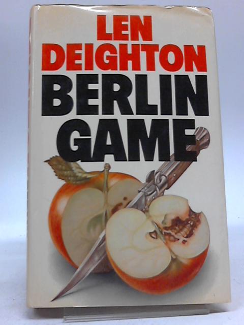 Berlin Game. By Len Deighton