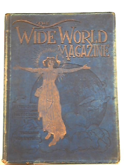 The Wide World Magazine: Volume XII, October 1903 - March 1904 by