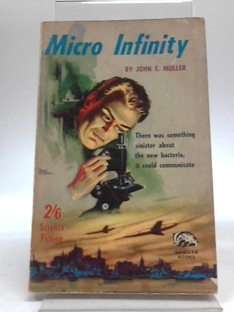 Micro Infinity by John E Muller