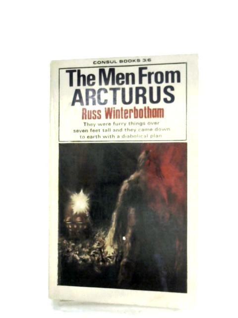 The Men From Arcturus by Russ Winterbotham