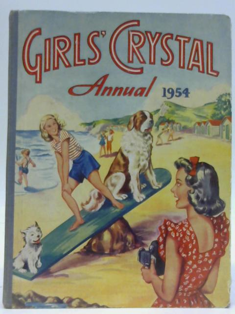 Girls' Crystal Annual 1954 By Anonymous
