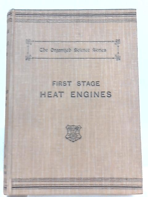 First Stage Heat Engines By J. W. Hayward