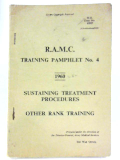 R.M.A.C Training Pamphlet No. 4 1960 by Unnamed