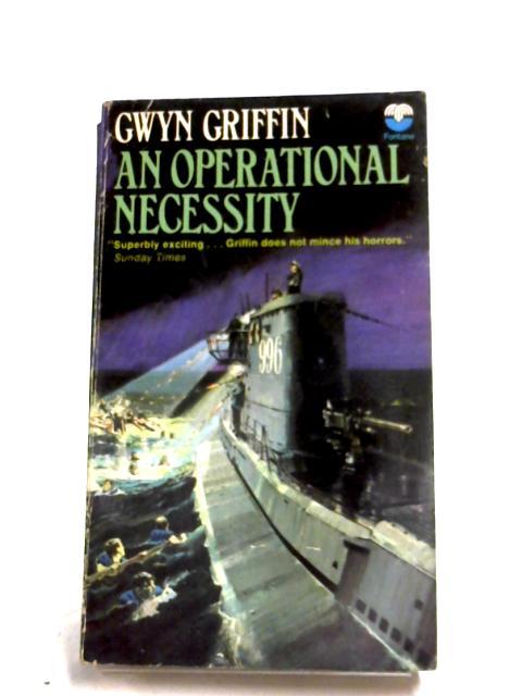 An Operational Necessity by Gwyn Griffin