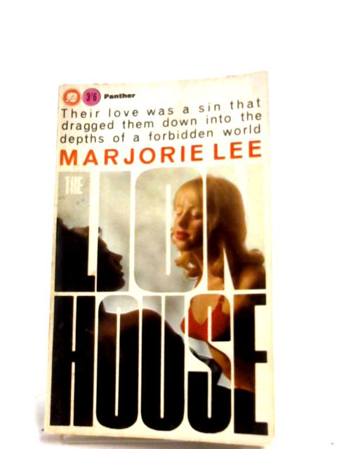 The Lion House By Marjorie Lee