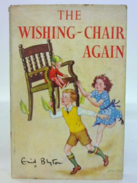 The Wishing-Chair Again by Enid Blyton by Enid Blyton