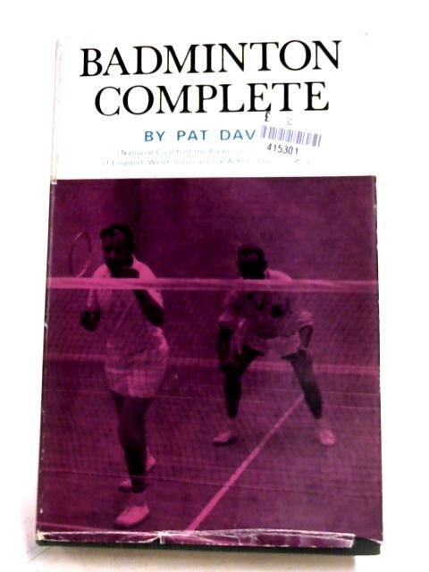 Badminton Complete by Pat Davis