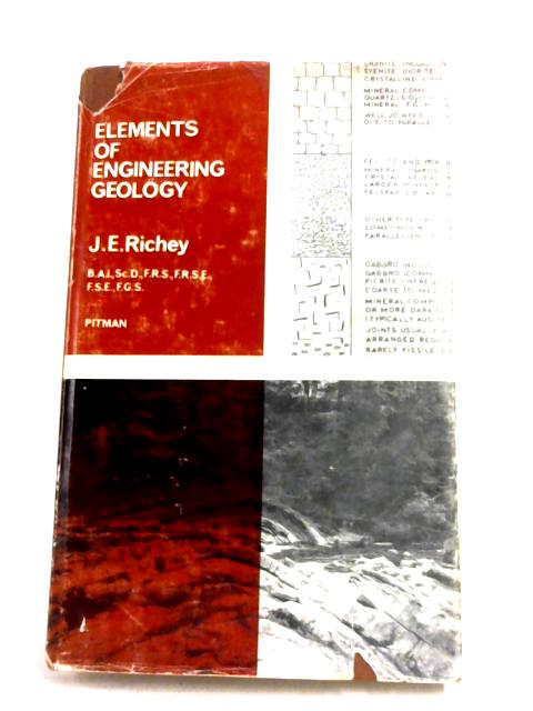 Elements Of Engineering Geology by James Ernest Richey