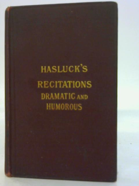 Hasluck's Recitations Dramatic and Humorous Vol III By Mr & Mrs Hasluck