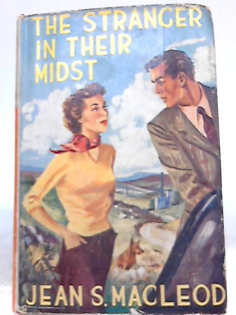 The Stranger in Their Midst by Jean S. MacLeod