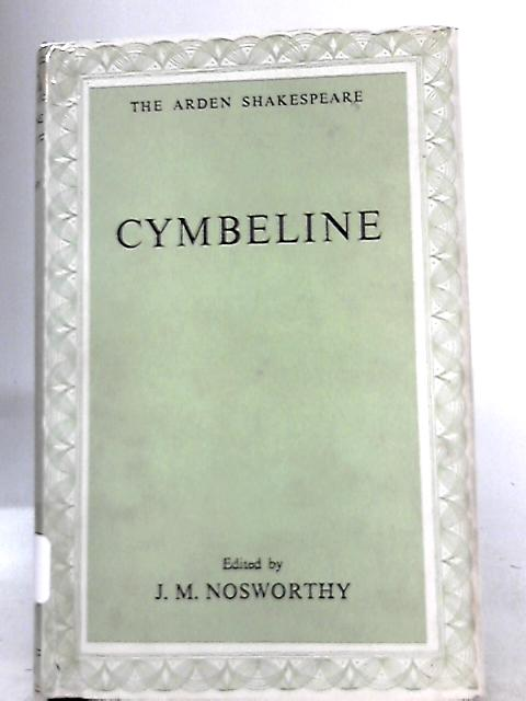 Cymbeline By Shakespeare, (ed) J. M Nosworthy
