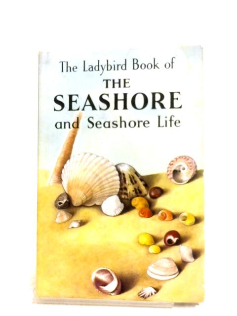 The Ladybird Book Of The Seashore And Seashore Life By Nancy Scott