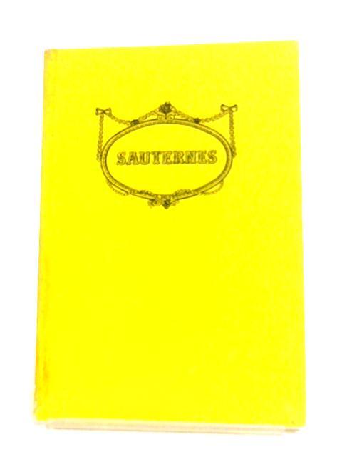 Sauternes by Andre L. Simon (Editor)