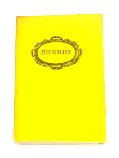Sherry by Andre L. Simon (Editor)