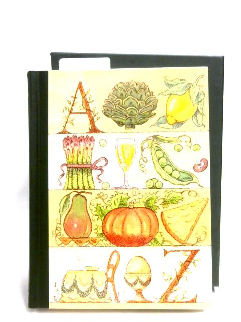 An Alphabet For Gourmets by M. K. F. Fisher