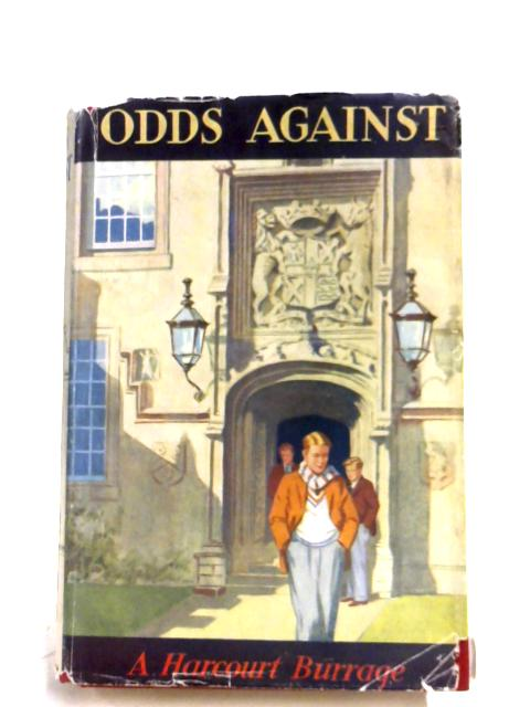 Odds Against by A. Harcourt Burrage