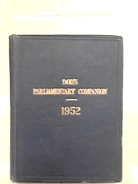 Dod's Parliamentary Companion for 1952 by