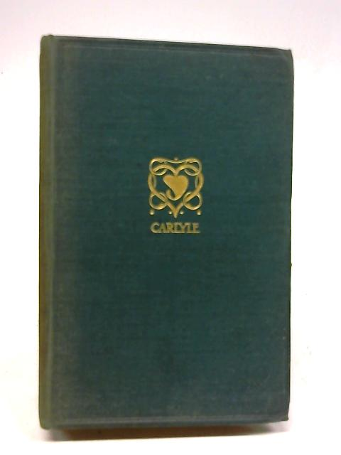 Essays By Thomas Carlyle by Thomas Carlyle