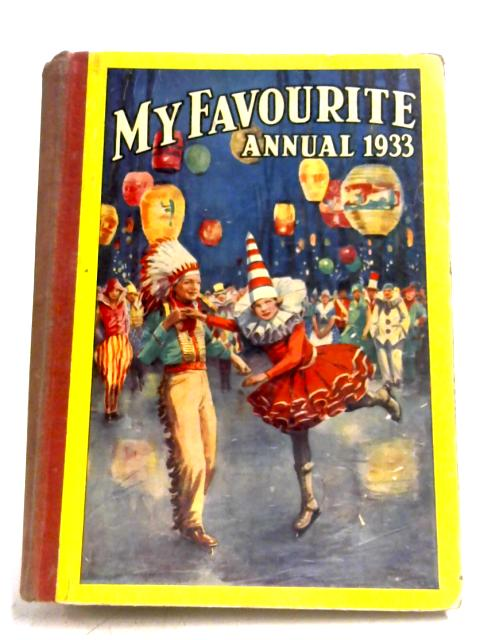 My Favourite Annual 1933 By Anon