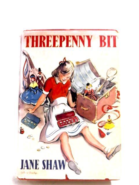 Threepenny Bit by Jane Shaw