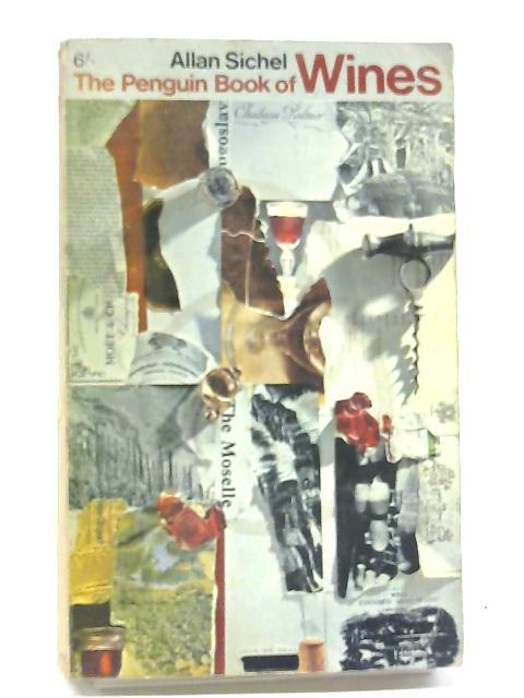The Penguin Book of Wines (Penguin handbooks) By Allen Sichel
